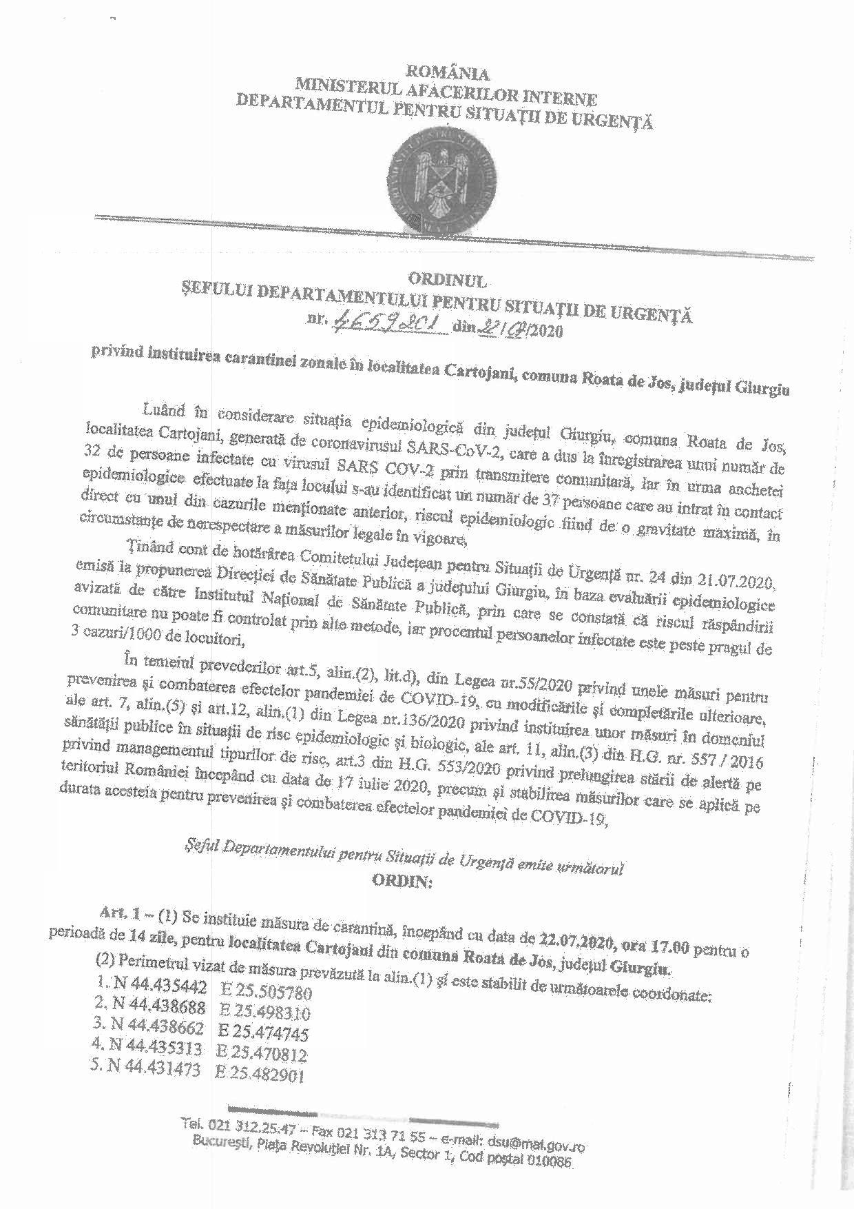 Ordinul Sefului Departamentului Pentru Situații de Urgență nr 4659201 din 22.07.2020 privind instituirea carantinei zonale în localitatea Cartojani pagina 1